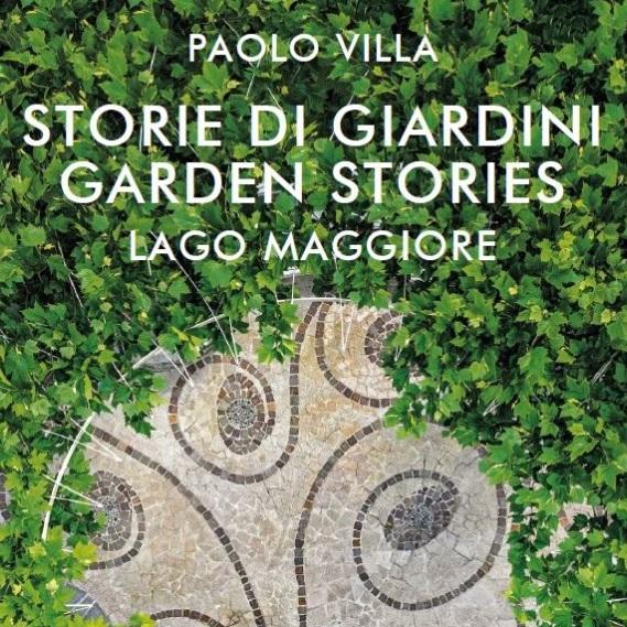 """NUOVO LIBRO """"STORIE DI GIARDINI"""" IN RICORDO DI PAOLO VILLA"""